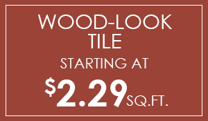 Wood look tile starting at $2.29 sq.ft.